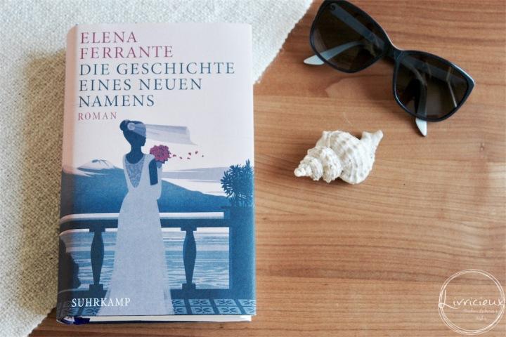 Rezension | Elena Ferrante – Die Geschichte eines neuenNamens