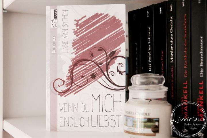 Rezension   Linne van Sythen – Wenn du mich endlichliebst