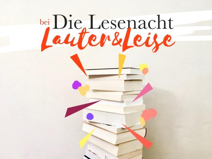Die Lesenacht bei Lauter &Leise